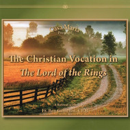 The Christian Vocation in the Lord of the Rings (CDs) - Fr. Ben Cameron