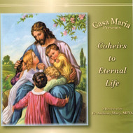 Coheirs to Eternal Life (CDs) - Fr. Anthony Mary Stelten, MFVA