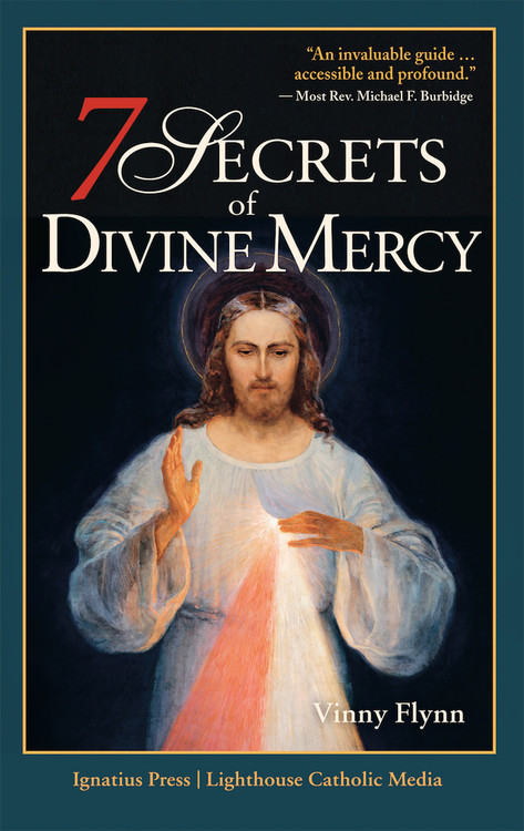 7 Secrets of Divine Mercy by Vinny Flynn