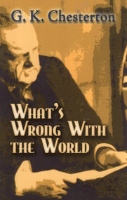 What's Wrong with the World - GK Chesterton