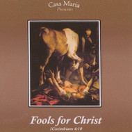 Fools for Christ (CDs) - Fr. John Trigilio