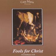 Fools for Christ (CDs) - Fr. John Trigilio