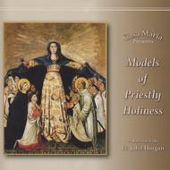Models of Priestly Holiness (CDs) - Fr. John Horgan