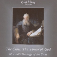 The Cross: The Power of God (CDs) - Fr. Frank Sofie