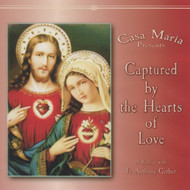 Captured by the Hearts of Love (CDs) - Fr. Anthony Gerber