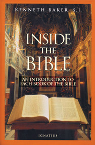 Inside the Bible - Fr. Kenneth Baker, SJ