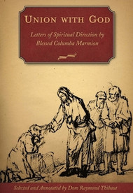 Union with God: Letters of Spiritual Direction - Bl. Columba Marmion