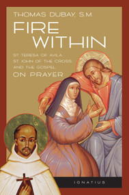 Fire Within - Fr. Thomas Dubay