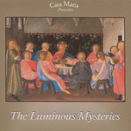 The Luminous Mysteries (CDs) - Fr. Ben Cameron, CPM