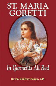 Saint Maria Goretti: In Garments All Red