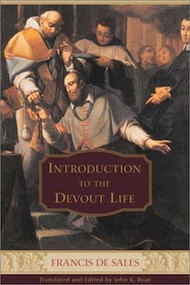 Introduction to the Devout Life by Saint Francis de Sales