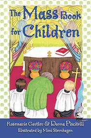 The Mass Book for Children - Rosemarie Gortler and Donna Piscitelli