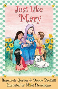 Just Like Mary - Rosemarie Gortler and Donna Piscitelli