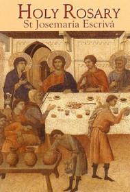 Holy Rosary - St. Josemaria Escriva