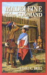 Madeleine Takes Command by Ethel Brill