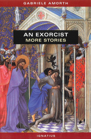 An Exorcist: More Stories - Fr. Gabriele Amorth