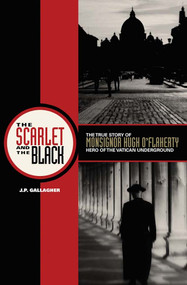 The Scarlet and the Black - J.P. Gallagher