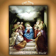 With Mary, Becoming Christ for the World (CDs) - Fr. David Meconi