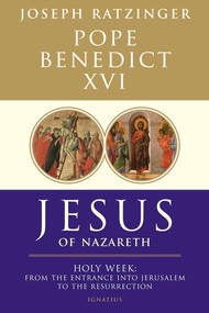 Jesus of Nazareth: Holy Week (Volume II) - Pope Benedict XVI