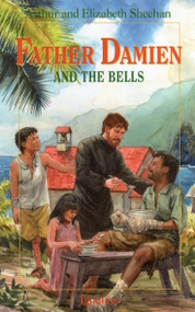 Father Damien and the Bells - Arthur & Elizabeth Sheehan