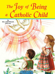 The Joy of Being a Catholic Child