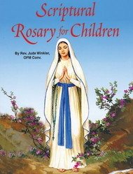 The Scriptural Rosary for Children - Fr. Jude Winkler