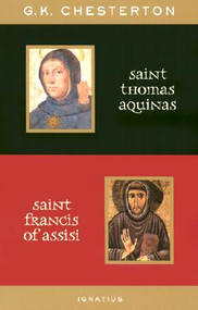 Saint Thomas Aquinas and Saint Francis of Assisi - GK Chesterton