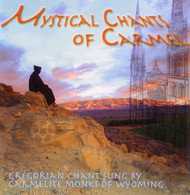 Mystical Chants of Carmel