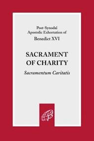 Sacrament of Charity (Sacramentum Caritatis) - Pope Benedict XVI