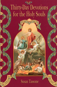 Thirty-Day Devotions for the Holy Souls - Susan Tassone