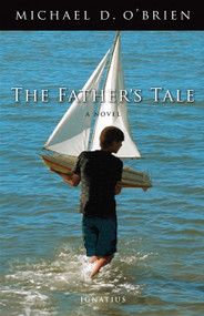 The Father's Tale - Michael O'Brien