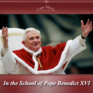 In the School of Pope Benedict XVI (CDs) - Fr. Roger Landry