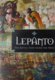 Lepanto: The Battle that Saved the West- Christopher Check