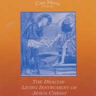 The Deacon: Living Instrument of Jesus Christ (CDs) - Fr. Frederick Miller