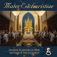 Mater Eucharistiae - Dominican Sisters of Mary, Mother of the Eucharist