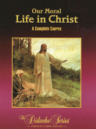 Our Moral Life in Christ Student Book
