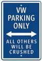 VW Parking Only Dark Blue Metal Sign