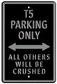VW T5 Black Parking Only Metal Sign