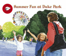 Summer Fun at Duke Park