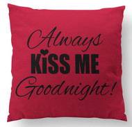 Always Kiss Me Goodnight with Giraffe Back Custom Designer Pillow - FRONT