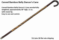 Belly Dance Cane - Carved Bamboo