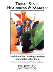 Belly Dance / Tribal Pattern by Folkwear #044 ~ Tribal Style Headdress & Makeup Booklet