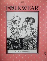 Folkwear #267 ~ M'Lady's Corset
