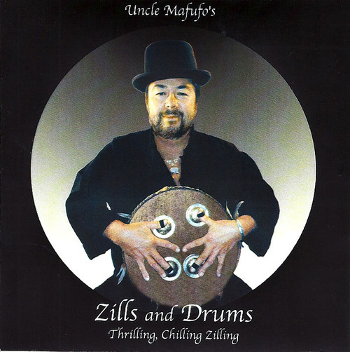 Uncle Mafufo - Zills and Drums: Thrilling, Chilling Zilling ~ Belly Dance Music CD