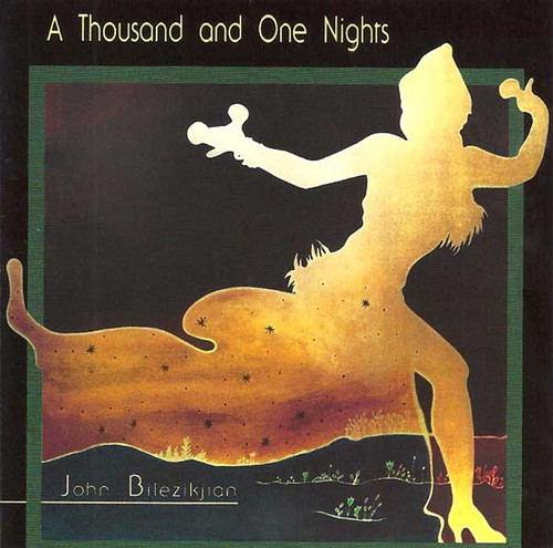 John Bilezikjian - A Thousand and One Nights ~ Belly Dance Music CD