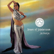 John Bilezikjian - Dream of Scheherazade ~ Belly Dance Music CD