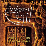 Immortal Egypt by Phil Thornton & Hossam Ramzy ~ Belly Dance Music CD