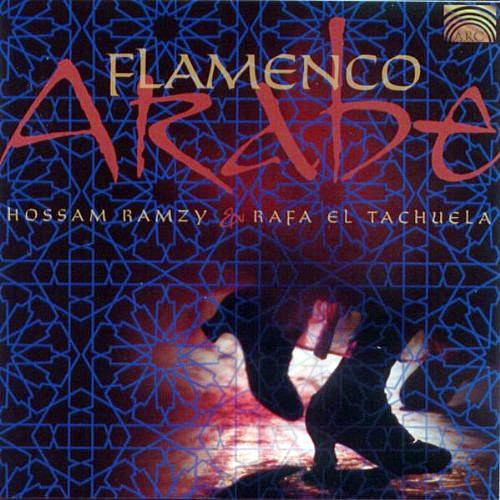 Flamenco Arabe by Hossam Ramzy & Rafa El Tachuela ~ Belly Dance Music CD
