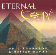 Eternal Egypt - Phil Thornton & Hossam Ramzy ~ Belly Dance Music CD