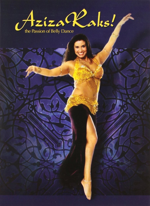 Aziza Raks! The Passion Of Bellydance ~ Belly Dance Performance DVD